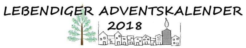 """HERZLICHE EINLADUNG zum """"Lebendigen Adventskalender 2018"""